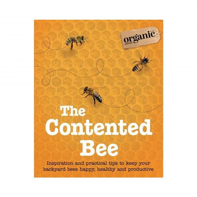 The Contented Bee Book - Organic Gardner Magazine